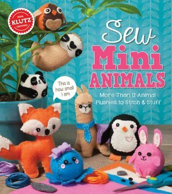 Sew Mini Animals by Editors of Klutz 9781338106442 (Mixed media product, 2017)