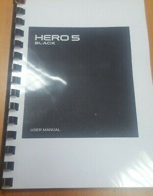 Go Pro Hero 5 Black Printed Instruction Manual User Guide 93 Pages A5