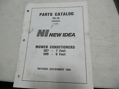 New Idea Mower Conditioners 507 7 Ft. 509 9 Ft. Parts Manual
