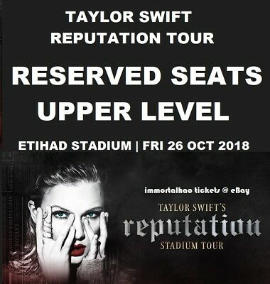 Taylor Swift | Melbourne | Reserved Upper Level Tickets | Fri 26 Oct 2018