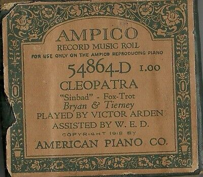 """Cleopatra (""""Sinbad""""), Played by Victor Arden, Ampico 54864-D Piano Roll Original"""
