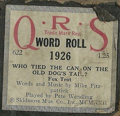 Who Tied the Can on the Old Dog's Tail, PB Pete Wendling, QRS 1926 Piano Roll