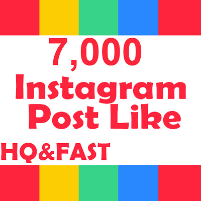 7000/7K-Instagram-Post-Likes-High-Quality-&-Fast-Delivery-Good Price