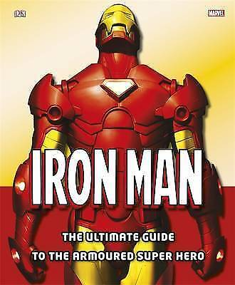 Iron Man: The Ultimate Guide to the Armoured Super Hero by Dorling Kindersley L…
