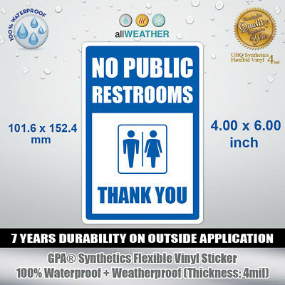 No Public Restrooms Thank You - Vinyl Sticker Wall Door Window Restroom Sign