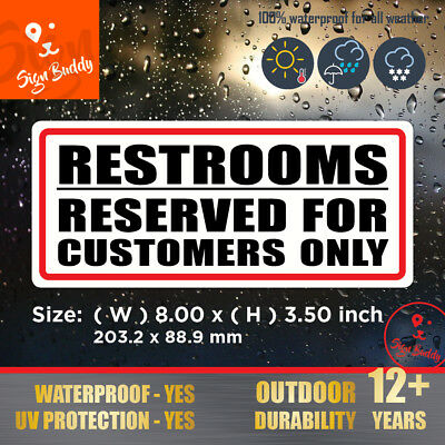 Restrooms Reserved for Customers Only - Store Door Window Wall Sticker Sign