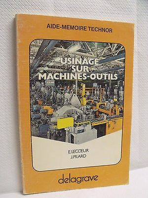 ref SB1 - AIDE-MEMOIRE TECHNOR : USINAGE SUR MACHINES OUTILS