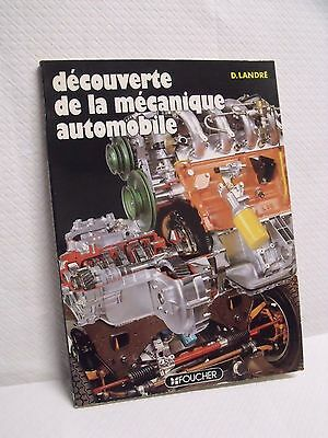 ref SB1 - DECOUVERTE DE LA MECANIQUE AUTOMOBILE par D. LANDRE