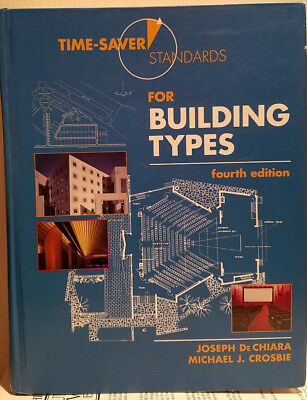 Time Saver Standards for Building Types; many diagrams & photos - architecture