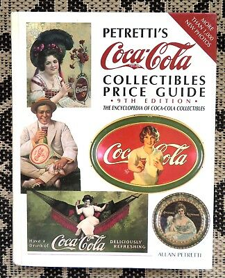 Petretti's Coca Cola Collectibles Hard Cover Big Book-Trays-Paper-Tins-Ads-500Pg