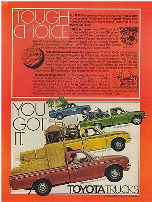 Original 1977 Toyota Trucks- Tough Choice- You Got It. Vintage Print Ad
