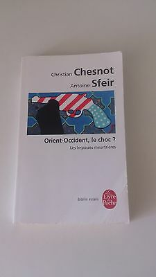 Orient-Occident, le choc ? - Christian Chesnot & Antoine Sfeir