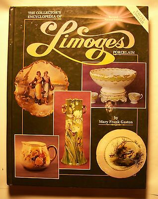 The Collector's Encyclopedia of Limoges Porcelain Gaston, Mary Frank Hardcover