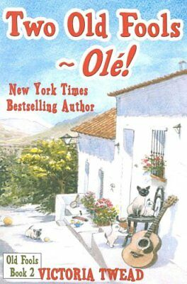 Two Old Fools OLE! by Victoria Twead 9781500577995 (Paperback, 2014)