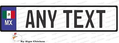 EURO STYLE  TAG BMW  European license plate, ANY TEXT, MEXICAN FLAG, MEXICO