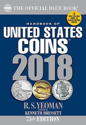 2018 Blue Book, Handbook of U.S. Coins Softcover, 75th Ed, Shipping NOW!