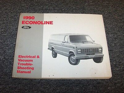 1990 ford econoline e150 e250 e350 electrical wiring & vacuum diagram manual