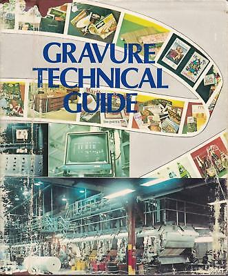 1975 TECHNICAL GUIDE FOR THE GRAVURE INDUSTRY Commercial Color Intaglio Printing