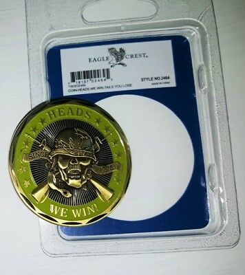 Heads We Win - Tails You Lose Military Challenge Coin.