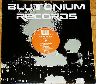 "12"" Vinyl Blutonium Boy ‎- Follow Me (DJ Neo) (Blutonium Records)"