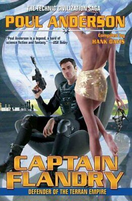 Captain Flandry: Defender of the Terran Empire by Poul Anderson 9781451637670