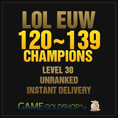 LOL Account League of Legends EUW 120-138 Champions Level 30 Unranked Account