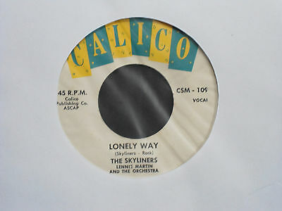 The Skyliners:Lonely Way     US Calico