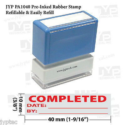 "New JYP PA1040 Pre-Inked Rubber Stamp w. ""Completed"" w. Date and By"