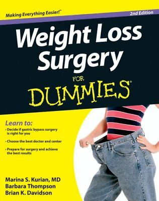 Weight Loss Surgery for Dummies, 2nd Edition by Marina S. Kurian 9781118293188