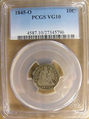 1845-O Seated Liberty Dime PCGS VG10 Cert# 27345796