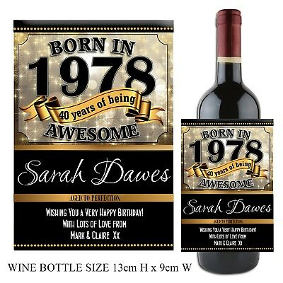 Personalised Born in 1978 Year Happy 40th Birthday Wine Champagne Bottle Label