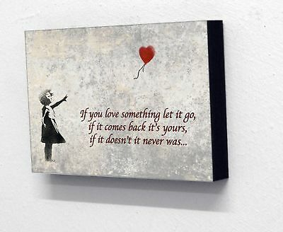"6"" X 4"" (postcard size) Block Mounted Print Banksy Love Heart Balloon Girl Quote"