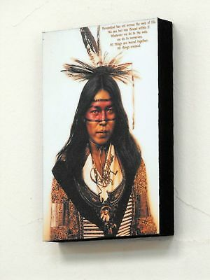 """6"""" X 4"""" (postcard size) Block Mounted Print Native American Indian Quote …"""