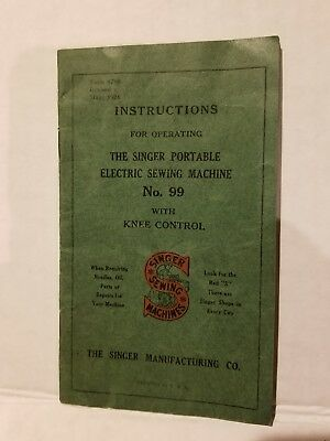 Instruction for Operating The Singer Portable Electric Sewing Machine No.99