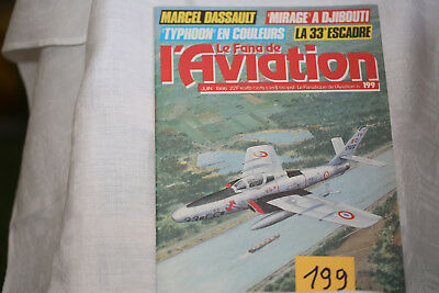 le fana de l'aviation-n°199-les chasseurs Arsenal 3°-le Lockheed Electra -6/86
