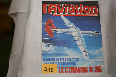 le fana de l'aviation n°210-le Convair B36 Peacemaker-les avions Lavothkine-5/87