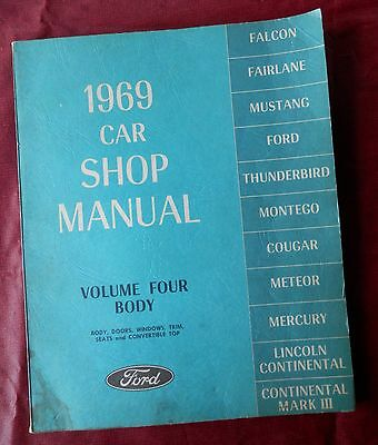 1969 FORD SHOP MANUAL, Volume Four: Body - Body, Doors, Windows, Trim, Seats VGC