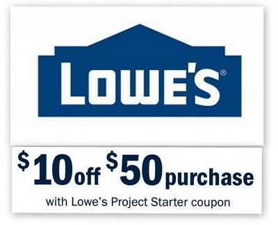 Lowes $10 off $50 LOWE'S Discount Code Online Only Fast Quick Delivery EXP 1/31