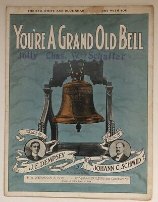 Liberty Bell YOU'RE A GRAND OLD BELL 1909 antique Philadelphia sheet music