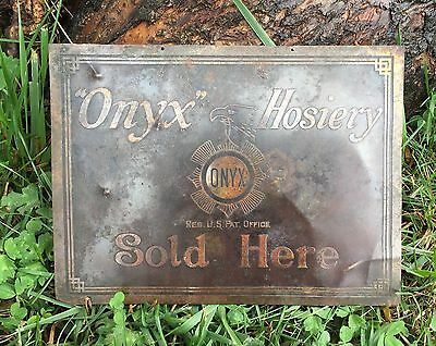Rare Antique Late 1800's ONYX Hosiery Sold Here Brass Store Advertising Sign