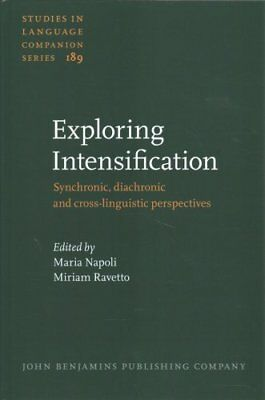Exploring Intensification: Synchronic, diachronic and cross-linguistic...