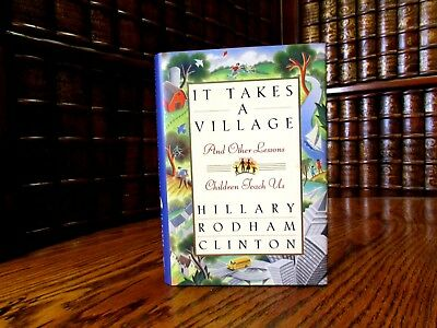 It Takes a Village, Hillary Rodham Clinton, SIGNED First Edition Hardcover