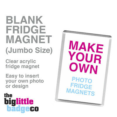 BLANK EMPTY ACRYLIC FRIDGE MAGNETS * JUMBO SIZE *  90mm x 60mm insert *
