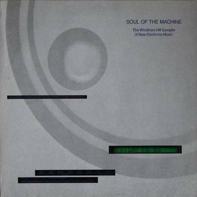 LP: Various - Soul Of The Machine - The Windham Hill Sampler Of New Electronic M