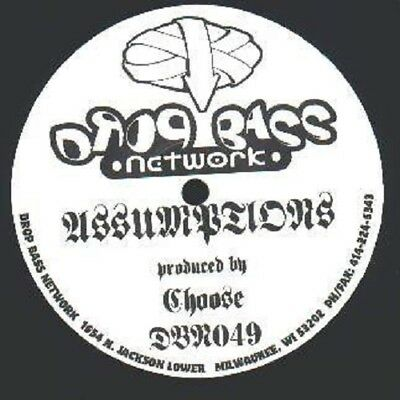 Choose ‎– Assumptions Label: Drop Bass Network ‎– DBN049