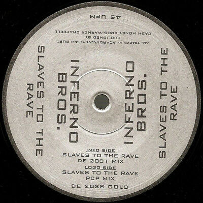Inferno Bros. ‎– Slaves To The Rave (The PCP & DE 2001 Mixes) Dance Ecstasy 2001