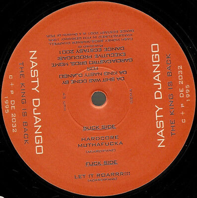 Nasty Django ‎– The King Is Back Label: Dance Ecstasy 2001 ‎– DE 2032