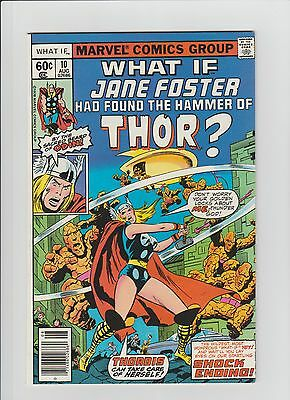 What If? #10 (Aug 1978, Marvel) NM- (9.2) Jane Foster Becomes Thor !!!!