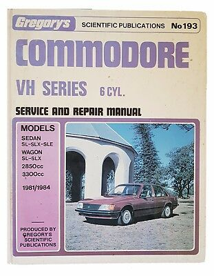 Gregorys Holden Commodore VH Series 6cyl 1981-1984 Service and Repair Manual