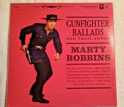 Vintage Marty Robbins LP, Gunfighter Ballads and Trail Songs. Columbia CS-8158.